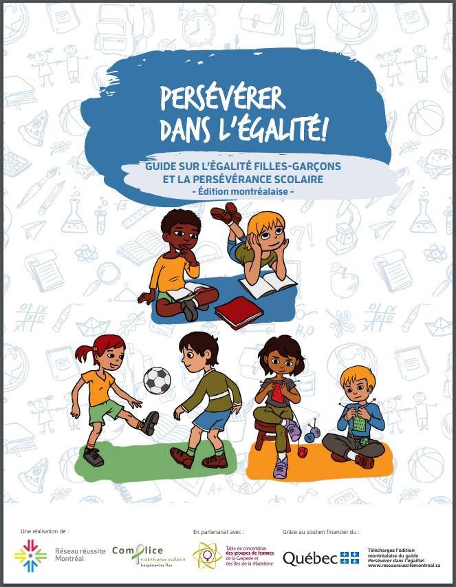 Couverture Guide Persévérer dans l'égalité ! Guide sur l'égalité filles-garçons et la persévérance scolaire