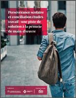 Couverture - Étude Persévérance scolaire et conciliation études-travail : une piste de solution à la pénurie de main-d'œuvre